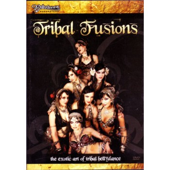 DVD Tribal Fusions: The Exotic Art of Tribal Bellydance