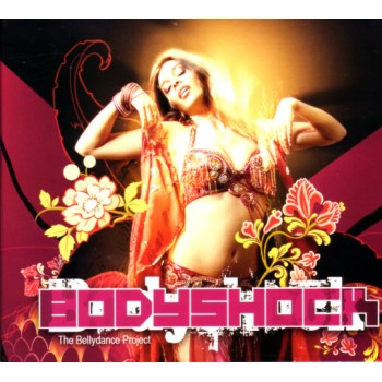 CD The Bodyshock, Bellydance Project